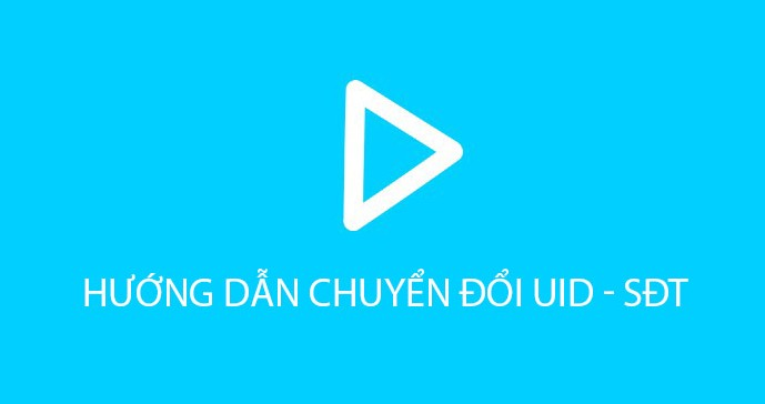 chuyen-doi-uid-sdt